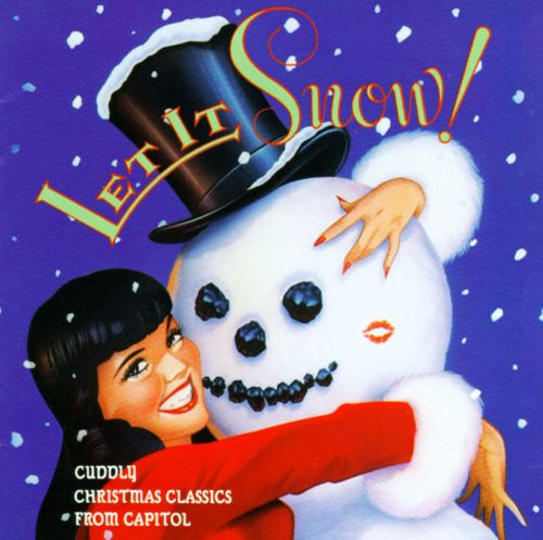 Let It Snow!: Cuddly Christmas Classics from Capitol