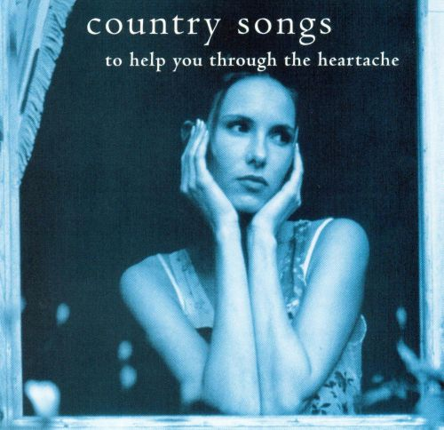 Country Songs to Help You Through Heartache
