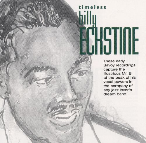Timeless Billy Eckstine