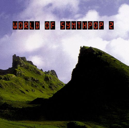 World of Synthpop, Vol. 2