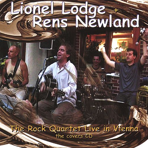 The Lionel Lodge and Rens Newland Rock Quartet Live in Vienna, The Covers CD