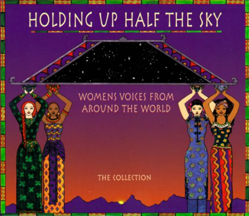 Holding Up Half the Sky: Voices of African Women