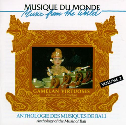 Anthology of the Music of Bali, Vol. 2
