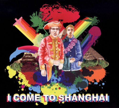 I Come to Shanghai