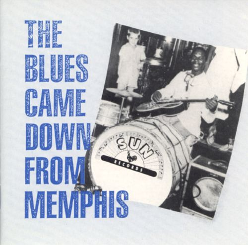 The Blues Came Down from Memphis [CD]