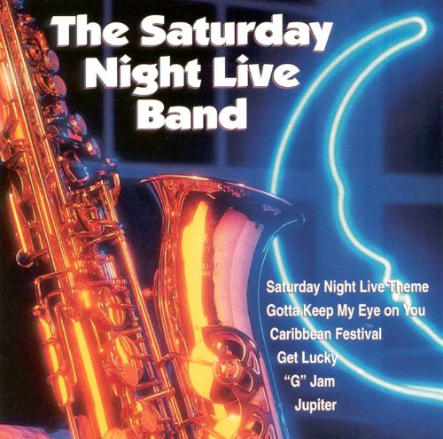 Saturday Night Live Band - The Saturday Night Live Band