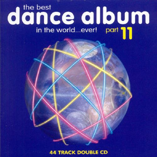 The Best Dance Album in the World...Ever!, Vol. 11
