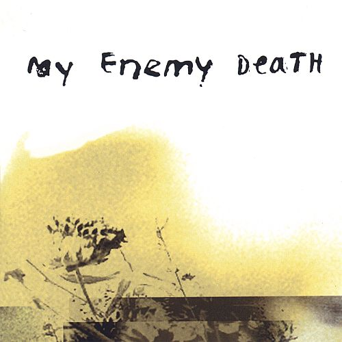 My Enemy Death