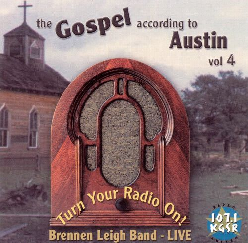 Gospel According to Austin: Turn Your Radio On! Live