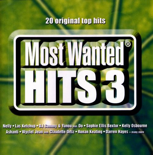 Most Wanted Hits, Vol. 3