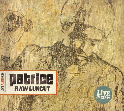 Raw & Uncut: Live in Paris