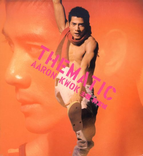 Thematic Aaron Kwok