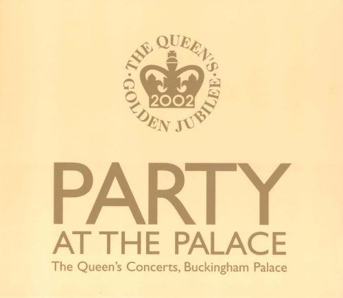 Party at the Palace: The Queen's Jubilee Concert