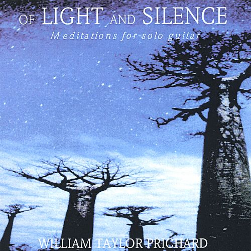 Of Light and Silence, Meditations for Solo Guitar