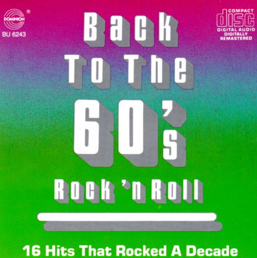 Back to the '60s: Rock 'n' Roll