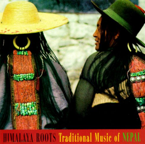 Himalaya Roots: Traditional Music of Nepal