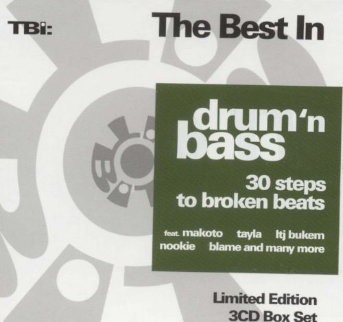 TBI: The Best in Drum 'N Bass: 30 Steps to Broken Beats
