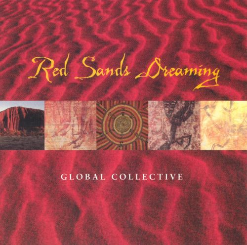 Red Sands Dreaming: Global Collective