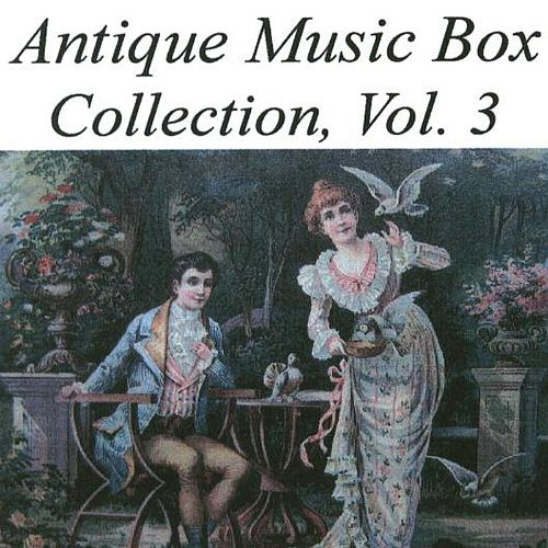 Antique Music Box Collection, Vol. 3