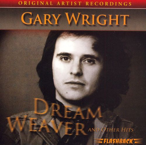 Dream Weaver & Other Hits