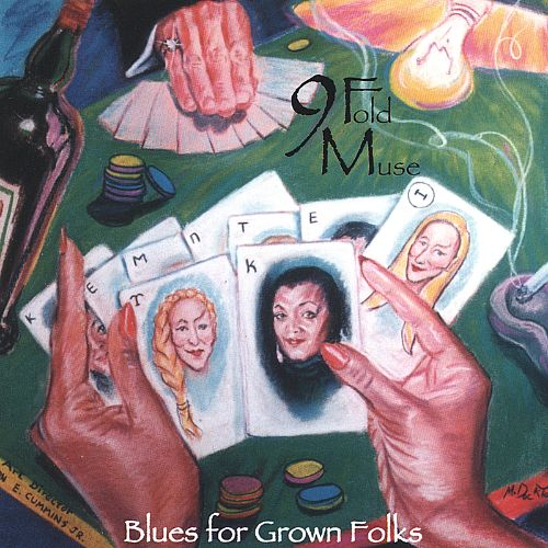 9 Fold Muse: Blues for Grown Folks