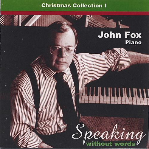 Speaking Without Words: Christmas Collection I