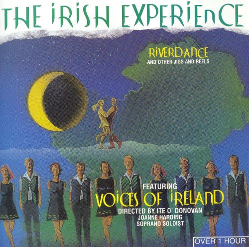Irish Experience: Riverdance & Other Jigs & Reels