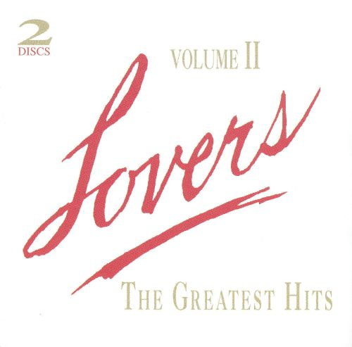 Lovers: Greatest Hits, Vol. 2