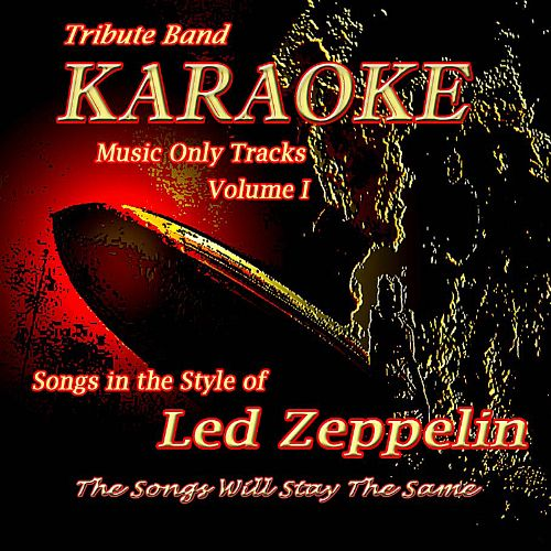 The Songs Will Stay the Same: Songs in the Style of Led Zeppelin