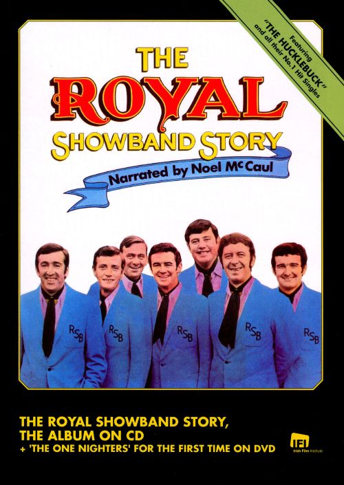 The Royal Showband Story