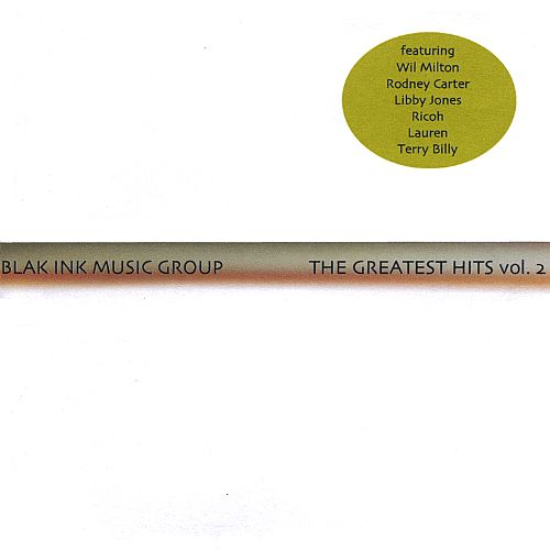 Blak Ink Music Group: Greatest Hits, Vol. 2