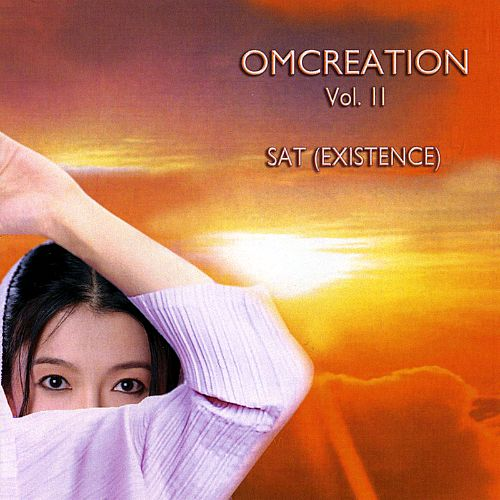 Omcreation, Vol. 2: Sat (Existence)
