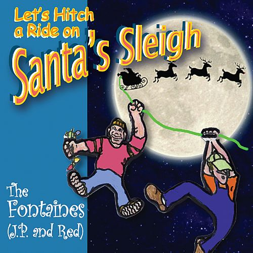 Lets Hitch a Ride on Santa's Sleigh