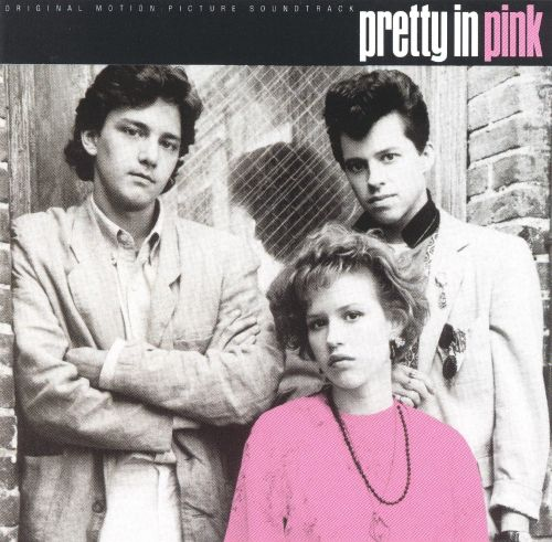 Pretty in Pink [Original Soundtrack]