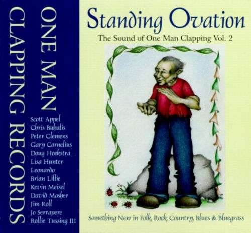 Standing Ovation, Vol. 2: Sound of One Man Clapping