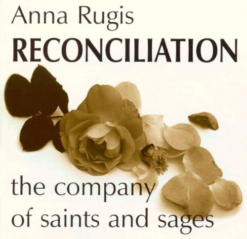Reconciliation, The Company of Saints and Sages