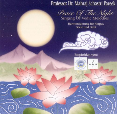 Peace of the Night - Singing of Vedic Melodies