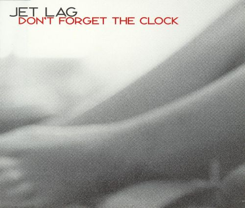 Don't Forget the Clock