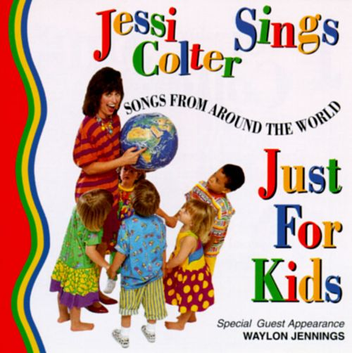 Jessi Colter Sings Just for Kids: Songs from Around the World