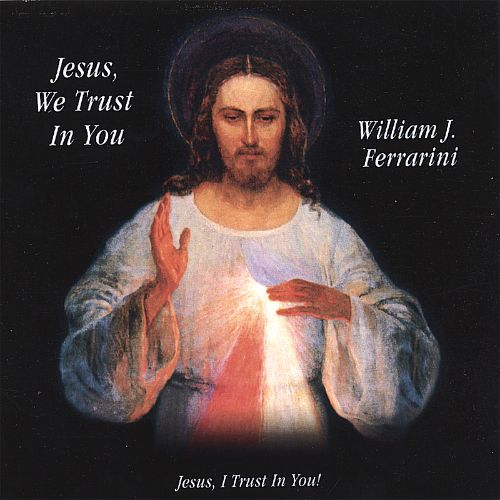 Jesus We Trust in You