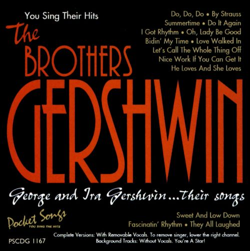 You Sing Their Hits: The Brothers Gershwin