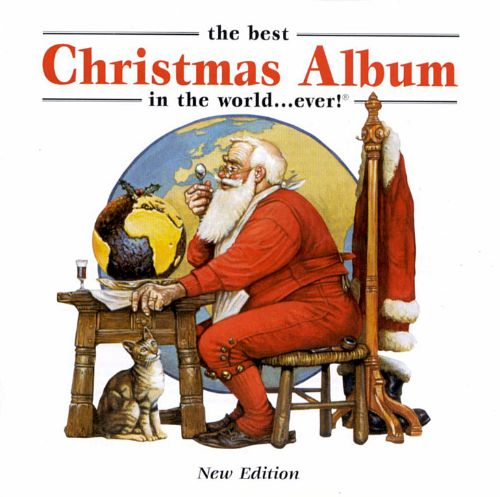The Best Christmas Album In The World Ever 1999