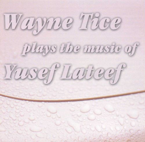 Plays the Music of Yusef Lateef