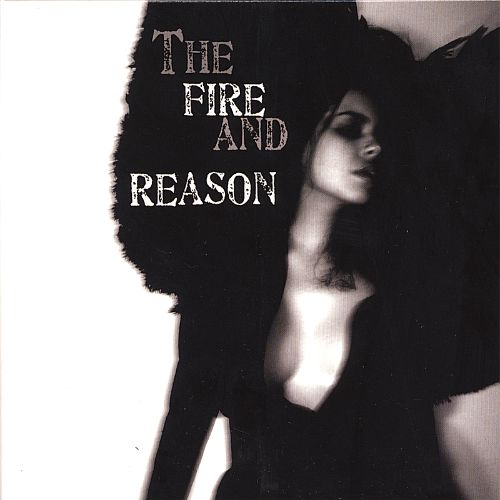 The Fire and Reason EP