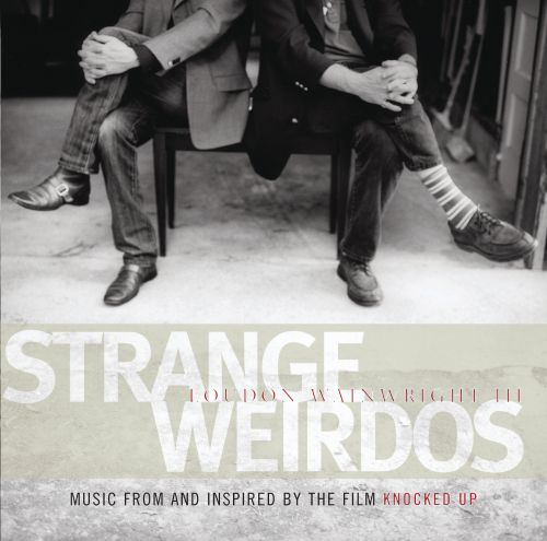 Strange Weirdos: Music from and Inspired by the Film Knocked Up