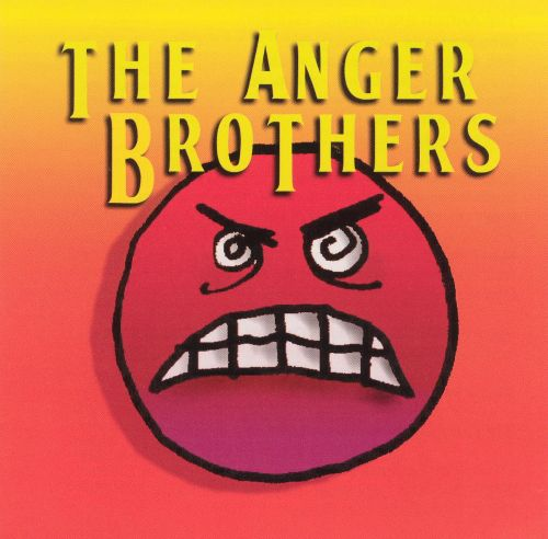 The Anger Brothers