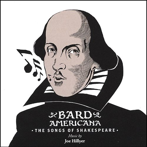 Bard Americana:  the Songs of Shakespeare