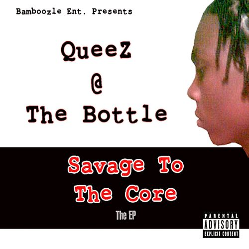 Savage to the Core: The EP