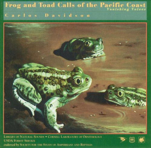 Frog and Toad Calls of the Pacific Coast: Vanishing Voices