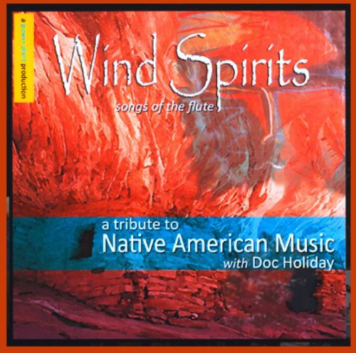 Wind Spirits: Songs of the Flute